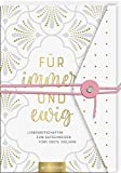 Für immer und ewig: Liebesbotschaften zum Aufschneiden fürs erste Ehejahr