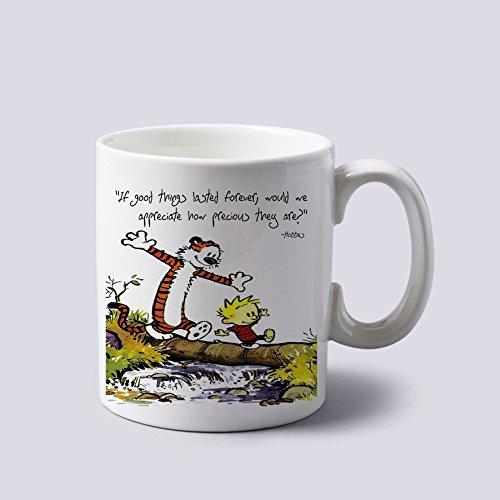 Calvin et Hobbes Citations SI Bonne choses Duré Forever Mug Tasse à deux côtés 311,8 gram Céramique