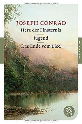 Herz der Finsternis / Jugend / Das Ende vom Lied: Erzählungen (Fischer Klassik)