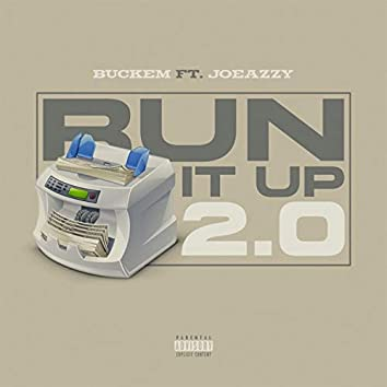Runit Up 2.0 (feat. Joeazzy)