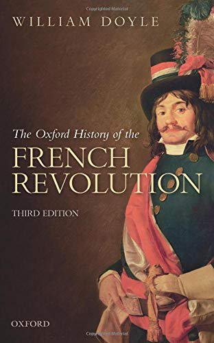 The Oxford History of the French Revolution [Lingua inglese]