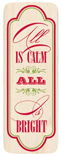 {Single Count} Unique & Custom (1 1/2' by 4' Inches) 'All Is Calm All Is Bright Christmas Text' Rectangle Shaped Genuine Wood Mounted Rubber Inking Stamp