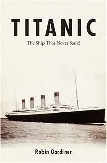 Titanic the Ship That Never Sank?