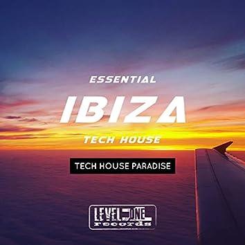 Essential Ibiza Tech House (Tech House Paradise)