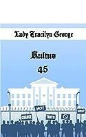 Kultus 45
