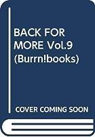 BACK FOR MORE Vol.9 (Burrn!books)
