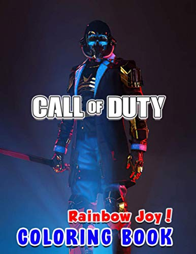 Rainbow Joy! - Call of Duty Coloring Book: Boost Your Creativity By This Call of Duty Coloring Book