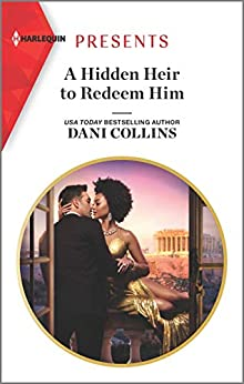 A Hidden Heir to Redeem Him (Feuding Billionaire Brothers Book 1) (English Edition) van [Dani Collins]