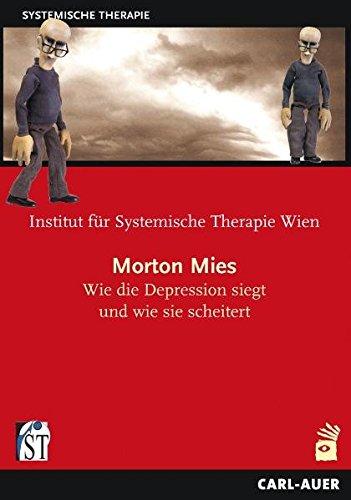 Morton Mies - Wie die Depression siegt und wie sie scheitert (Morton Mean - How depression wins and how it fails)