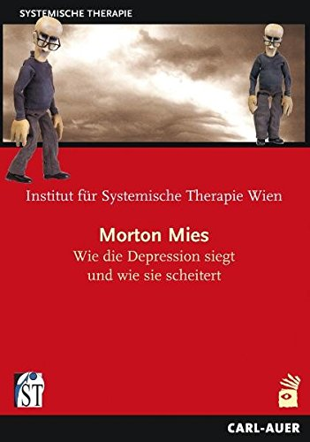 Morton Mies - Wie die Depression siegt und wie sie scheitert (Morton Mean - How depression wins and how it fails)