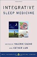 Integrative Sleep Medicine (Weil Integrative Medicine Library)