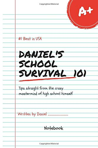Daniel's School Survival Lol Best in USA Notebook Journal 120 Lined pages 6x9 (Notebook name, Band 1)
