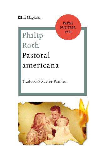 Pastoral americana (LES ALES ESTESES Book 296) (Catalan Edition)