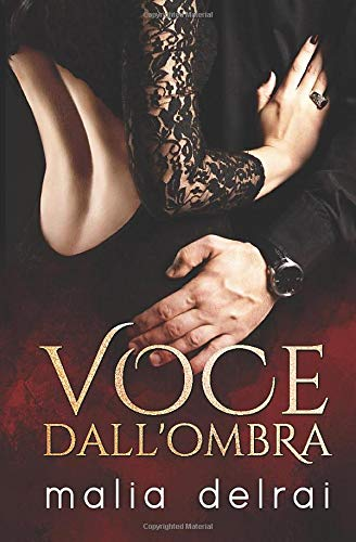 Voce dall'ombra (Essenze) (Italian Edition)