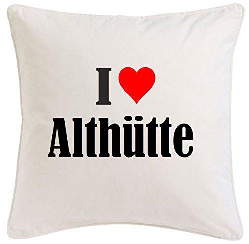 Kissenbezug I Love Althütte 40cmx40cm aus Mikrofaser geschmackvolle Dekoration für jedes Wohnzimmer oder Schlafzimmer in Weiß mit Reißverschluss