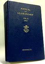 Best manual of seamanship vol 2 1951 Reviews