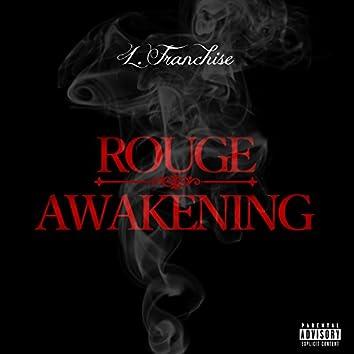 Rouge Awakening