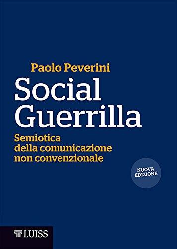Social Guerrilla: Semiotica della comunicazione non convenzionale
