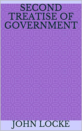 Second Treatise of Government (English Edition)