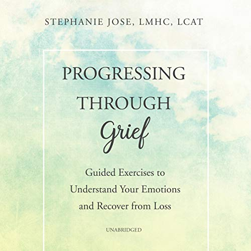 Progressing Through Grief     Guided Exercises to Understand Your Emotions and Recover from Loss              De :                                                                                                                                 Stephanie Jose LMHC LCAT,                                                                                        Cecile Reve LMHC                               Lu par :                                                                                                                                 Ann Richardson                      Durée : 2 h et 39 min     Pas de notations     Global 0,0