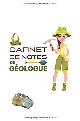 Carnet de notes du géologue: Format moyen| Journal des géologues| Pour consigner vos sorties sur l