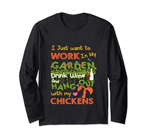 Chickens Wine Trink Wein und Treffpunkt mit meinen Hühnern Langarmshirt
