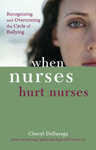 When Nurses Hurt Nurses
