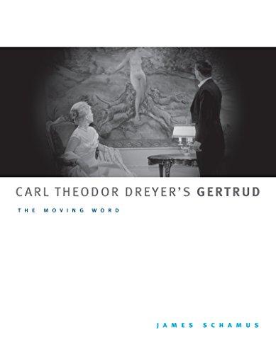 Carl Theodor Dreyer's Gertrud: The Moving Word (McLellan Books)