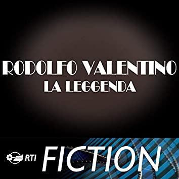 Rodolfo Valentino, la leggenda (Colonna sonora originale della serie TV)