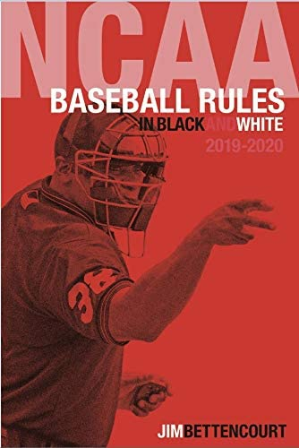 Books By Jim Bettencourt_ncaa Baseball Rules In Black And White ...