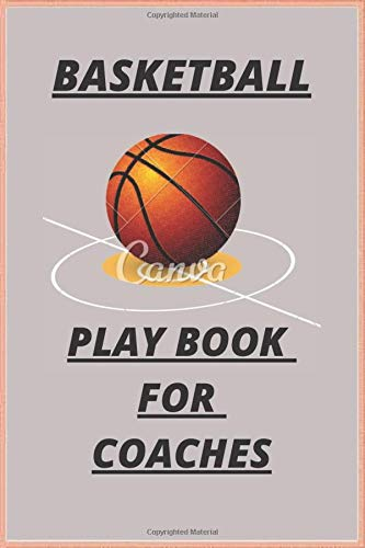 basketball playbook for coaches: A basketball coach's guide to working on 120-page plans (Sport, Band 5)