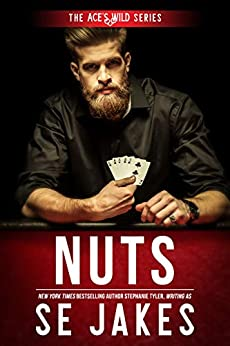 Nuts (Ace's Wild Book 2) by [SE Jakes, Stephanie Tyler]