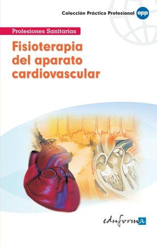 Fisioterapia Del Aparato Cardiovascular (Pp - Practico Profesional)