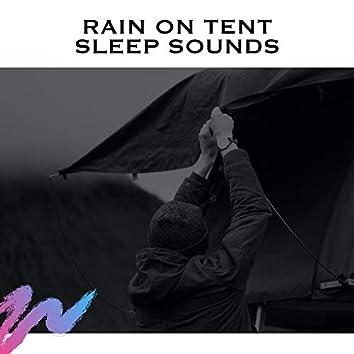 Rain on Tent Sleep Sounds