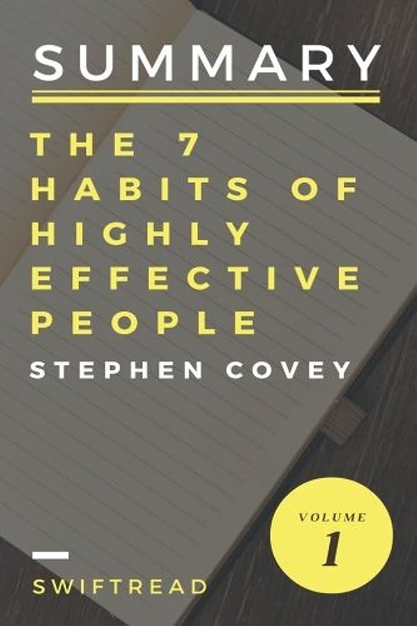 眩惑する難破船言うSummary: The 7 Habits Of Highly Effective People by Stephen R.Covey - More knowl
