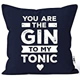 MoonWorks - Federa per cuscino con scritta 'You Are The Gin to My Tonic', idea regalo per San...