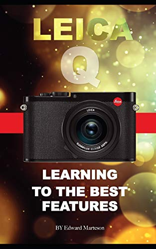 Leica Q: Learning the Best Features