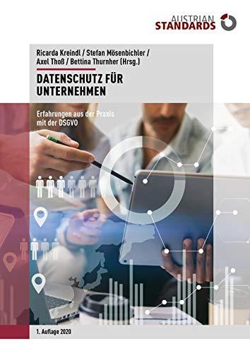 Datenschutz für Unternehmen: Erfahrungen aus der Praxis mit der DSGVO