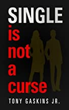 Single Is Not A Curse