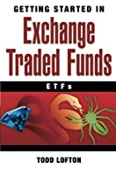 Getting Started in Exchange Traded Funds (Getting Started In.....)