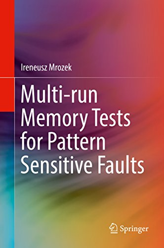 Multi-run Memory Tests for Pattern Sensitive Faults (English Edition)