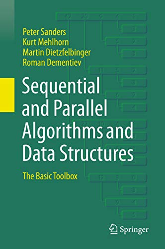 Sequential and Parallel Algorithms and Data Structures: The Basic Toolbox (English Edition)