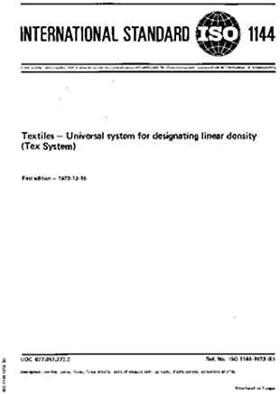 ISO 1144:1973, Textiles -- Universal system for designating linear density (Tex System)