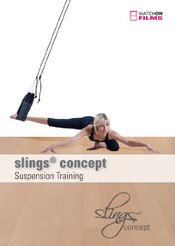 slings® concept DVD - 3 dynamische Workouts an den Seilen: slings® pilates, slings® athletic, slings® in rhythm - Suspension Training - Schlingentraining