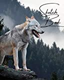 Sketch Book: Beautiful Wolf themed Sketch Book 120 pages measuring 8 x 10