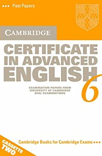 Cambridge Certificate in Advanced English 6 Audio Cassette Set (2 Cassettes): Examination Papers from the University of Cambridge ESOL Examinations (CAE Practice Tests)