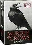 Roi, C: Murder of Crows Tarot