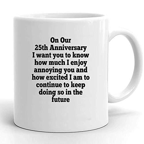 N / A Regalo de 25 Aniversario para Esposo, Regalo de 25 Aniversario para él, Hombres Divertidos, Taza de 25 años de Aniversario, Idea de Regalo de 25 Casados