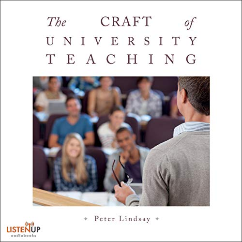 The Craft of University Teaching audiobook cover art