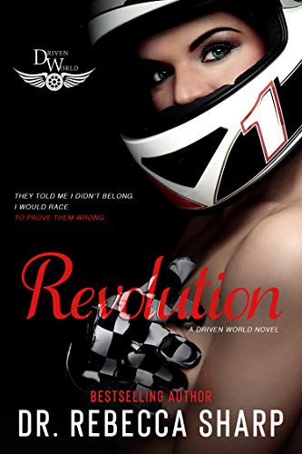 Revolution: The Driven World by [Dr. Rebecca Sharp, KB Worlds]